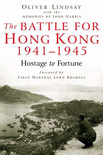 9781862273153: The Battle for Hong Kong 1941-1945 Hostage to Fortune