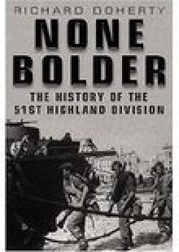 9781862273177: None Bolder: The History of the 51st Highland Division