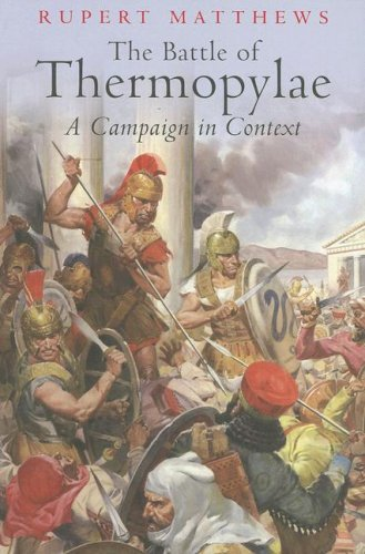 The Battle of Thermopylae. A Campaign in Context.