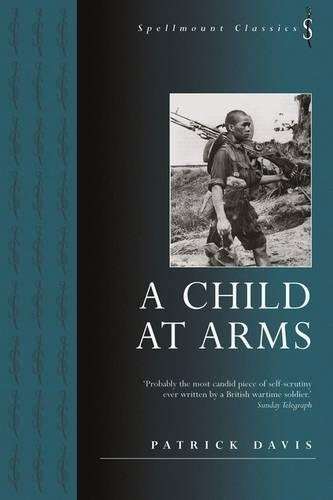 9781862273375: A Child at Arms (Spellmount Classics)
