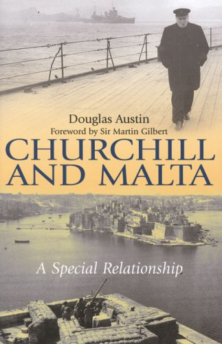 9781862273566: Churchill and Malta: A Special Relationship