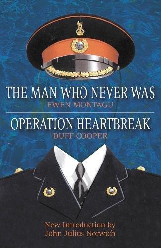 9781862273641: Man Who Never Was: Operation Heartbreak