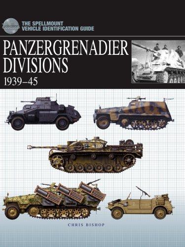 Panzergrenadier Divisions 1939-1945: Bishop, Chris