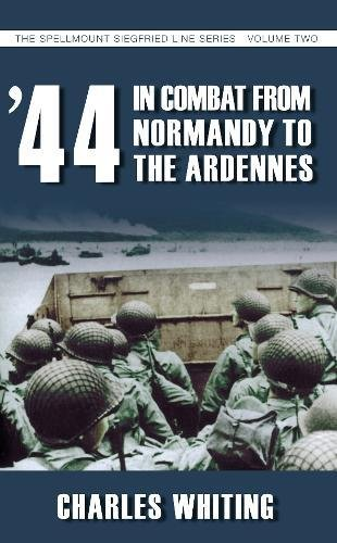 9781862273948: 44 In Combat from Normandy to the Ardennes