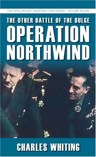 9781862273993: The Other Battle of the Bulge: Operation Northwind (The Spellmount Siegfried Line Series)