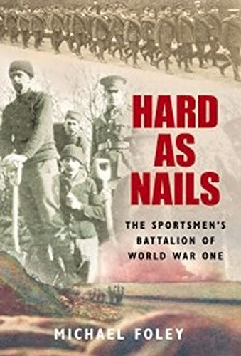 9781862274068: Hard as Nails: The Sportsman's Battalion of World War One