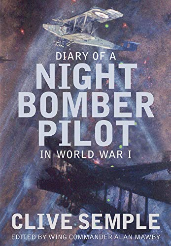 9781862274525: Diary of a Night Bomber Pilot in World War I
