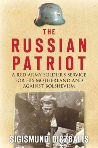 9781862274617: The Russian Patriot: A Red Army Soldier's Service for His Motherland and Against Bolshevism