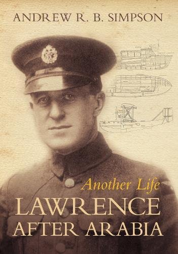 9781862274648: Another Life: Lawrence After Arabia