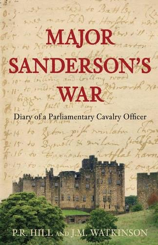 9781862274686: Major Sanderson's War: The Diary of a Parliamentary Cavalry Officer in the English Civil War