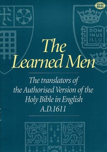 9781862280144: Learned Men: Article: The Translators of the Authorised Version of the Holy Bible in English A.D. 1611 (Articles)