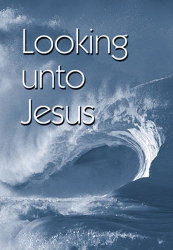 9781862282957: Booklet Tract - Looking Unto Jesus: Authorised (King James) Version (Medium Booklet Tracts)