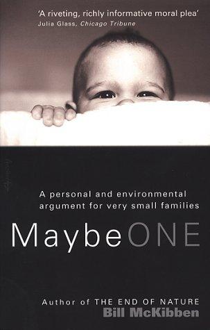 Maybe One: McKibben, Bill