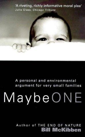 Maybe One (1862300046) by McKibben, Bill