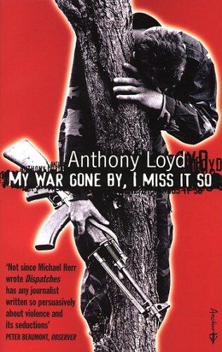 9781862300316: My War Gone by, I Miss it So