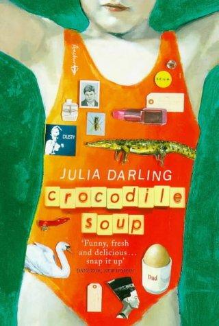 9781862300514: Crocodile Soup : A Novel
