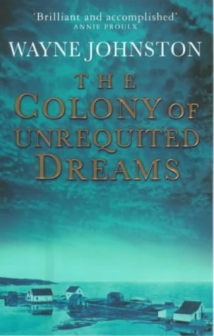 9781862300637: The Colony of Unrequited Dreams