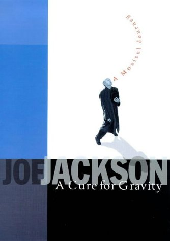 9781862300835: A Cure for Gravity: A Musical Journey