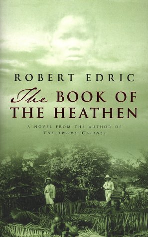 9781862300972: The Book of the Heathen