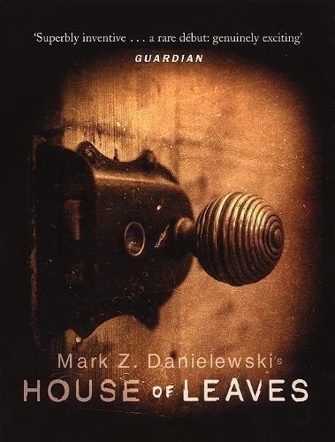 HOUSE OF LEAVES: Danielewski, Mark Z.