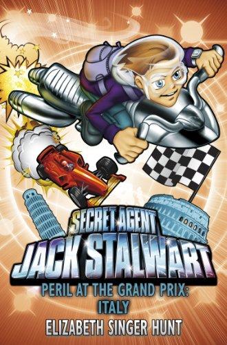 Jack Stalwart: Peril at the Grand Prix: Italy: Book 8: Singer Hunt, Elizabeth