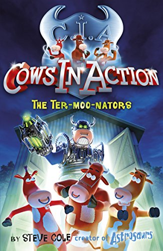 9781862301894: Cows in Action: The Ter-moo-nators (Cows in Action)