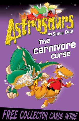 Astrosaurs 14: The Carnivore Curse: Cole, Steve