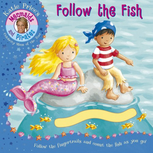 9781862303683: Katie Price Mermaids & Pirates Follow the Fish: A Fingertrail Book