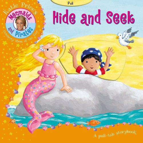9781862303690: Katie Price Mermaids & Pirates Hide and Seek: pull tab slide mechanism (Katie Prices Mermaids & Pirate)