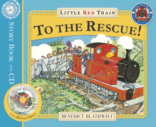 The Little Red Train: To The Rescue: Blathwayt, Benedict