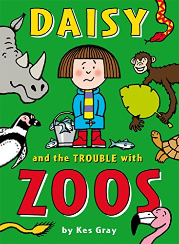 9781862304932: Daisy and the Trouble with Zoos (Daisy series)