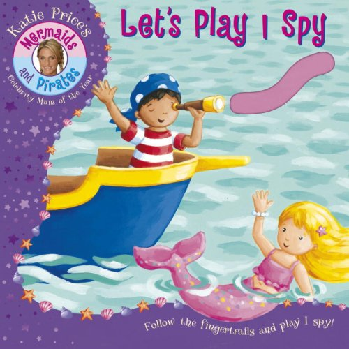 9781862305038: Katie Price's Mermaids and Pirates: Let's Play I Spy, A Fingertrail Book