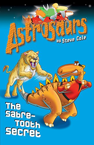 9781862305519: Sabre-Tooth Secret (Astrosaurs)