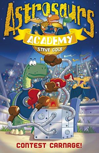 9781862305557: Astrosaurs Academy 2: Contest Carnage!