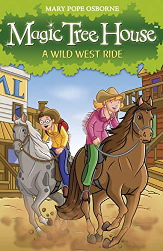 9781862305717: Magic Tree House 10: A Wild West Ride