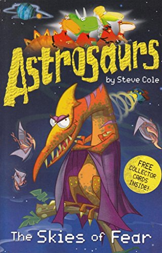 9781862305847: Astrosaurs: The skies of fear