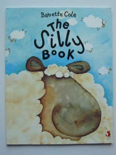 9781862306530: THE SILLY BOOK