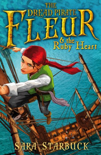 9781862307025: Dread Pirate Fleur and the Ruby Heart