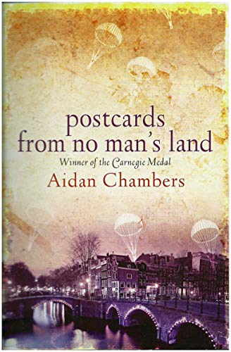 Postcards from No Mans Land: Aiden Chambers