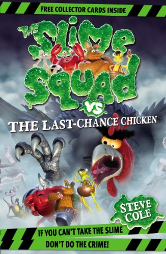 9781862308817: Slime Squad Vs The Last Chance Chicken