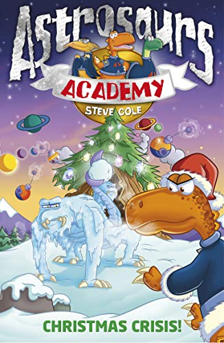 9781862308862: Astrosaurs Academy 6: Christmas Crisis!
