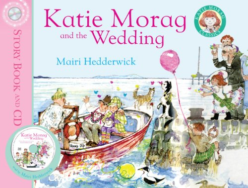Katie Morag and the Wedding: Hedderwick, Mairi