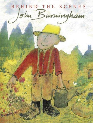 9781862309715: John Burningham: Behind the Scenes
