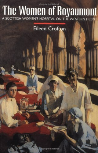 9781862320321: The Women of Royaumont: A Scottish Women's Hospital on the Western Front