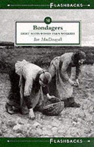 Bondagers - Eight Scots Women Farm Workers