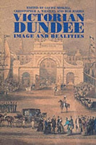 9781862321717: Victorian Dundee: Image and Realities