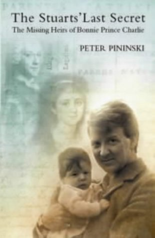 9781862321991: The Stuarts' Last Secret: The Missing Heirs of Bonnie Prince Charlie