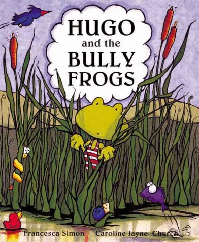 9781862330931: Hugo And The Bully Frogs