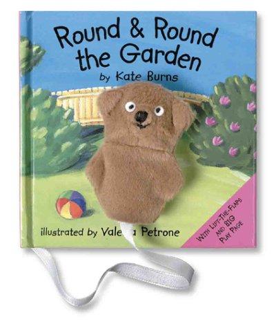 Round & Round the Garden (9781862331068) by Burns, Kate; Petrone, Valeria