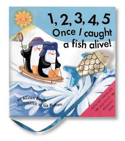 1-2-3-4-5 Once I Caught a Fish Alive: Alison Boyle; Illustrator-Liz